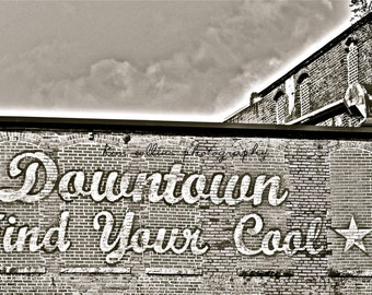 B&W Downtown Find Your Cool,Fine Art Photography Print- Durham, North Carolina-Urban-Art-Gift, Unique