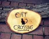 Cat Crossing Garden and Home Decorative Wood Burned Sign