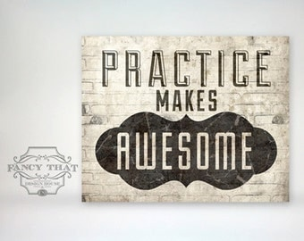 8x10 art print - Practice Makes Awesome - brick grunge texture, Typography Poster Print