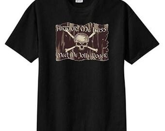 Arrr Me Lass Meet Jolly Roger Pirate New T Shirt S M L XL 2X 3X 4X 5X