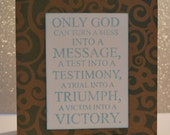 Only God Can Inspirational Religious Sayings Card