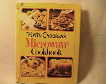 1981 First Edition Betty Crocker Microwave Cookbook with Dust Cover