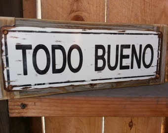 Todo Bueno recycled wood framed street sign