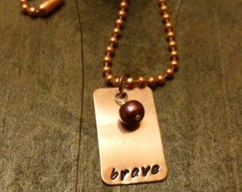 Hand Stamped Copper Necklace - Brave