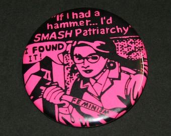 Smash Patriarchy Feminist Pinback Button Badge