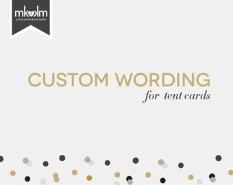 Upgrade: Custom Wording For Tent Cards
