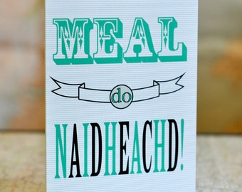 """Cairt Ghàidhlig // Scottish Gaelic greeting card. """"Meal do naidheachd"""" means congratulations and is also used as a birthday greeting"""