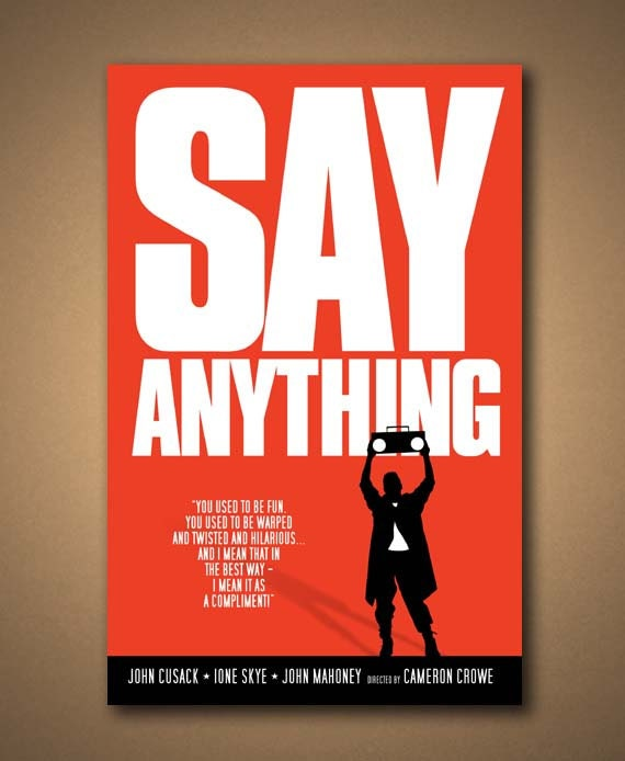 say anything movie quote poster by mancavesportssigns on etsy