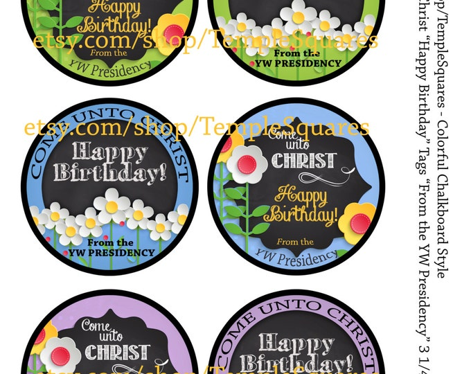 PRINTABLES Birthday Gift Tags -Colorful Chalkboard Style or Labels Come Unto Christ Young Women 2014 Theme YW from YW Presidency