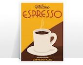 Italian Milano Espresso - MANY SIZES - Italy Kitchen Coffee Cup Caffe D'Italia Retro Vintage Modern Food Erberto Carboni 1950s Art Print
