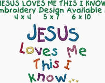 JESUS LOVES ME This I Know Embroidery Design