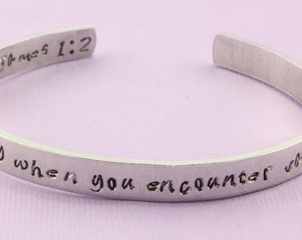 James 1:2 Consider It Pure Joy When You Encounter Various Trials - Hand Stamped Cuff Bracelet - Adjustable Christian Aluminum Bracelet