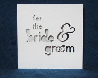 Wedding Bride & Groom Card, Hand Cut Card