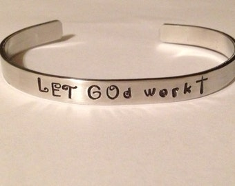 LET GOd work-  Custom hand stamped bracelet