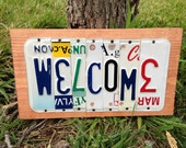 WELCOME Custom Recycled License Plate Art Sign