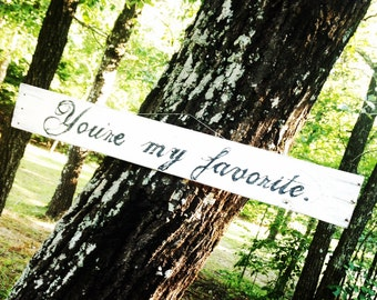 You're My Favorite