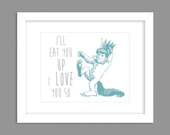 Digital Download Where the Wild Things Are Nursery Art print Print kids, Dancing Boy Rumpus I'll Eat You Up I Love You So - 8x10 or 11x14