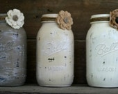 Home and Wedding Decor - Painted, Distressed Mason Jar, Vase or Organization