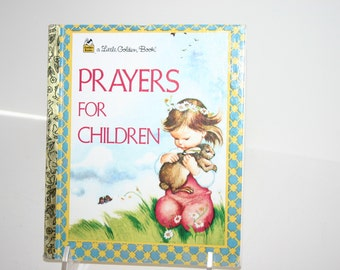 Vintage Little Golden Book Prayers For Children 1974
