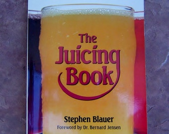Jucing, The Juicing Book, 1989 Vintage Books, Complete Guide to Juicing
