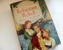 Reluctant Rebel - Frederic F. Van de Water, Ethan Allen, Vermont, Revolutionary War, 1700s, historical fiction, spy