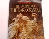 FREE SHIPPING The World of The Dark Crystal,  UK first edition 1983 ,soft back, illustrated vintage book.