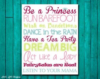 Little Girls Wall Art. Nursery Decor. Children's Wall Art. Baby Shower Gift. Be a Princess. Dream Big. Run Barefoot. Listen to Your Mama