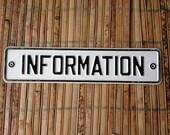 """Old Vintage Original Square Metal Enamel Black & White """"Information"""" Sign"""