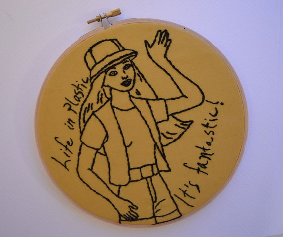 Life in Plastic - It's fantastic - Embroidered Barbie hoop art