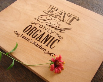 Custom Cutting Board Organic Foodie Gift Healthy Living Present Hostess Gift