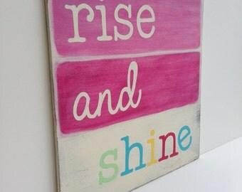 Rise and Shine Wood Sign - Girls Room Decor - Baby Girl Nursery Art - Baby Shower Gift - Nursery Sign - Kids Wall Art