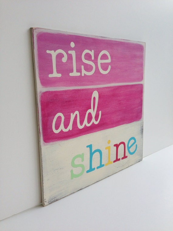 Rise and Shine, Painted sign, Nursery decor, Girls room, Baby girl nursery art, Pastels, Wall art for girls room, Distressed wood