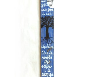 Roots & Wings Quote Handpainted Sign