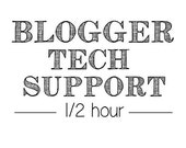 1/2 Hour of Blogger Tech Support or Custom Design Work