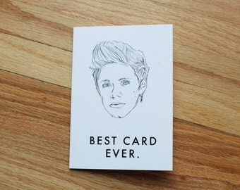 One Direction greeting card. Niall Horan. Best Card Ever.