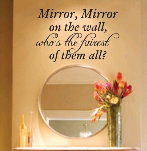 Mirror Mirror On The Wall Decal Sticker Family Art Graphic