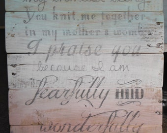 """Psalm 139 """"I am fearfully and wonderfully made"""" Wooden Sign/ Pallet Art/ Hand Painted Ombre Blue, White & Pink/ 16""""x 12"""""""