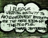 Thomas Jefferson Quote - Photography Print - Freedom Graffiti, London - Leake Street