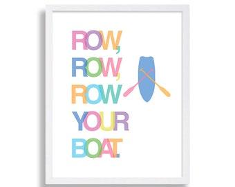 Nursery Rhyme Art Print Row Row Row Your Boat Typography Nursery Print Nursery Wall Art Nursery Decor Baby Shower Gift Lullaby Print