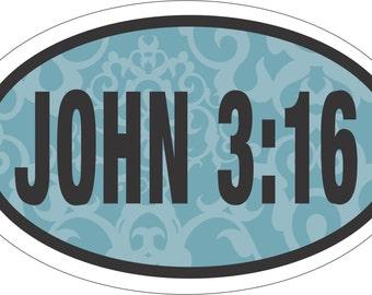 JOHN 3:16 OVAL 3.5 x 5.5 Window Bumper Car Decal Ipad Sticker Jesus Christian Bible Verse