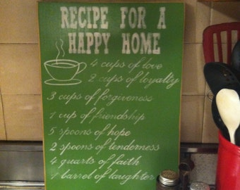 Recipe for a Happy Home - Hand painted wooden sign - Green