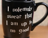 I Solemonly Swear Harry Potter Inspired sandblasted Ceramic Coffee Mug, tea glass
