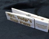 Hall Pass - Custom Wooden Giant Clothes Pin engraved with teachers name