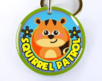 Custom Dog ID Tag Pet id tags Unique pet tags Squirrel Patrol