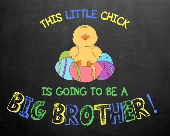 Easter Themed Chalkboard Pregnancy Announcement for Big Brother or Big Sister (11x14) **Digital File**