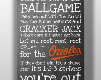 Baltimore Orioles- Take Me Out to the Ballgame Chalkboard Print