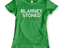 BLARNEY Stoned - funny humorous irish st. patrick's day paddy's clover drinking smoking pot party new t shirt - Womens Green T-shirt DT0408