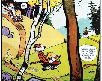 Calvin and Hobbes Never Enough Time Print