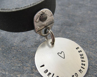 I Belong to Mistress Day Collar, black leather choker, customize the 1 inch nickel silver disc, pet, unisex, adjustable, bdsm, fetish