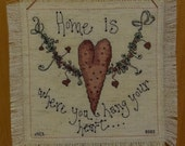 Home is Where You Hang Your Heart - Wall Hanging